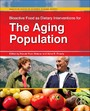 Bioactive Food as Dietary Interventions for the Aging Population - Bioactive Foods in Chronic Disease States
